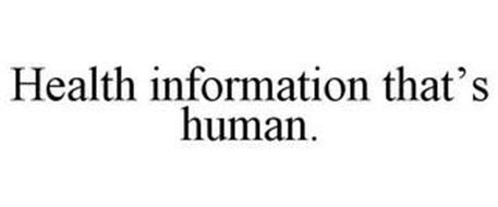 HEALTH INFORMATION THAT'S HUMAN.