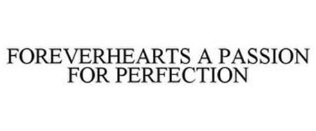 FOREVERHEARTS A PASSION FOR PERFECTION