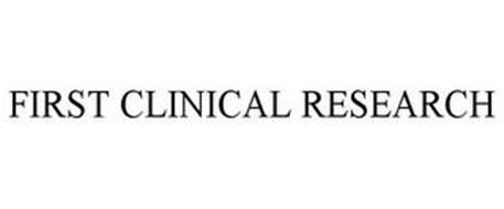 FIRST CLINICAL RESEARCH