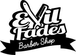 EVIL FADES BARBER SHOP