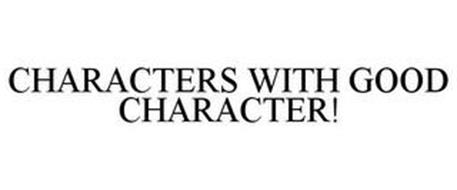 CHARACTERS WITH GOOD CHARACTER!