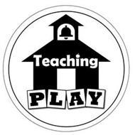 TEACHING PLAY