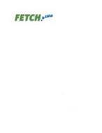 FETCH. A CURE