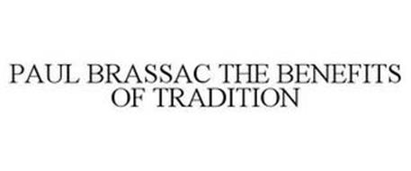 PAUL BRASSAC THE BENEFITS OF TRADITION
