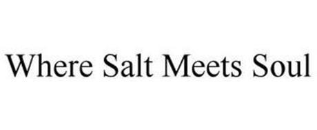 WHERE SALT MEETS SOUL