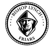 ....BISHOP LYNCH FRIARS....