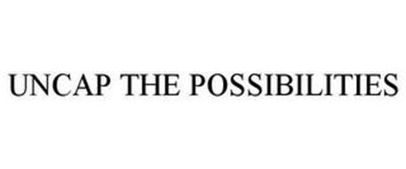 UNCAP THE POSSIBILITIES