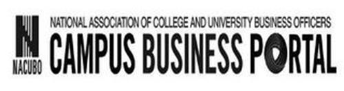 N NACUBO NATIONAL ASSOCIATION OF COLLEGE AND UNIVERSITY BUSINESS OFFICERS CAMPUS BUSINESS PORTAL