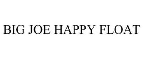 BIG JOE HAPPY FLOAT