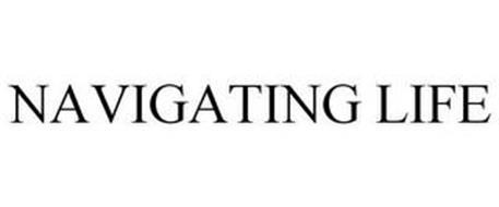 NAVIGATING LIFE