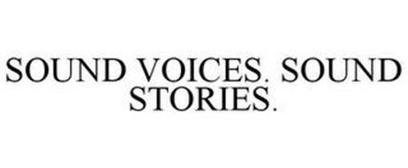 SOUND STORIES. SOUND VOICES.