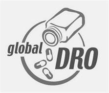 GLOBAL DRO