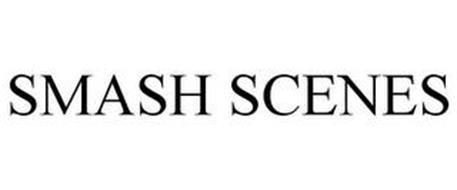 SMASH SCENES