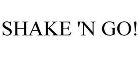 SHAKE 'N GO!