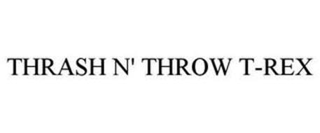 THRASH N' THROW T-REX