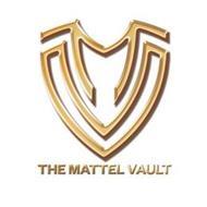 MV THE MATTEL VAULT