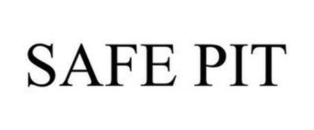 SAFE PIT