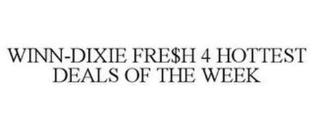 WINN-DIXIE FRE$H 4 HOTTEST DEALS OF THEWEEK