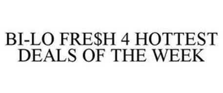 BI-LO FRE$H 4 HOTTEST DEALS OF THE WEEK