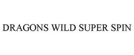 DRAGONS WILD SUPER SPIN