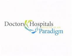 DOCTORS HOSPITALS HEALTH PLAN PARADIGM