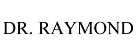 DR. RAYMOND