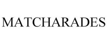 MATCHARADES