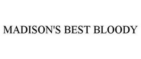 MADISON'S BEST BLOODY