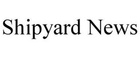 SHIPYARD NEWS