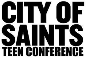 CITY OF SAINTS TEEN CONFERENCE