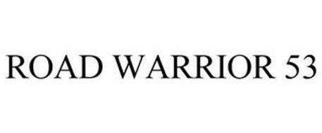 ROAD WARRIOR 53