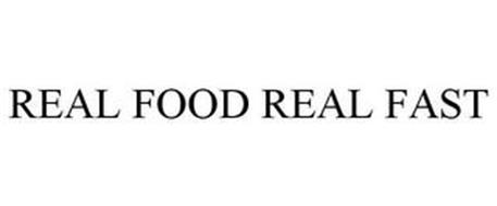 REAL FOOD REAL FAST