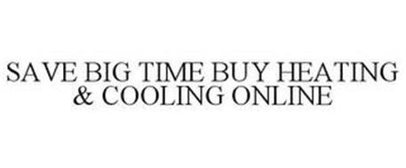 SAVE BIG TIME BUY HEATING & COOLING ONLINE