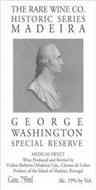 THE RARE WINE CO. HISTORIC SERIES GEORGE WASHINGTON SPECIAL RESERVE