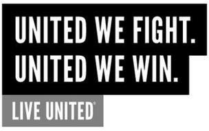 UNITED WE FIGHT. UNITED WE WIN. LIVE UNITED