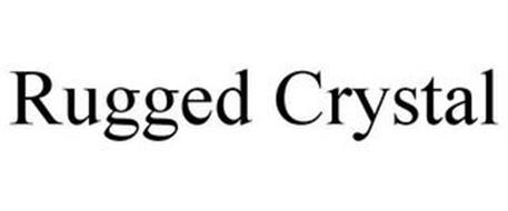 RUGGED CRYSTAL