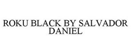 ROKU BLACK BY SALVADOR DANIEL