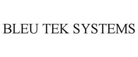 BLEU TEK SYSTEMS