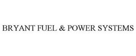 BRYANT FUEL & POWER SYSTEMS