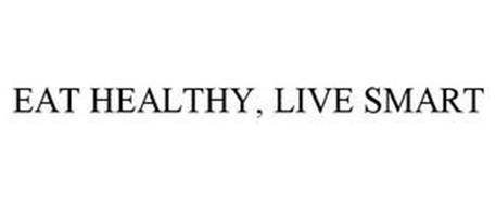 EAT HEALTHY, LIVE SMART
