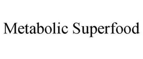METABOLIC SUPERFOOD
