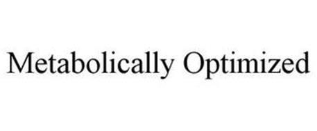 METABOLICALLY OPTIMIZED
