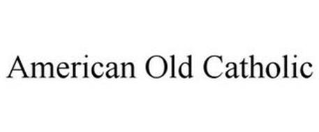 AMERICAN OLD CATHOLIC