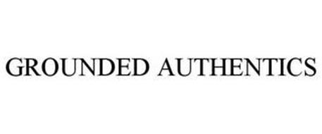 GROUNDED AUTHENTICS