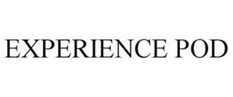 EXPERIENCE POD