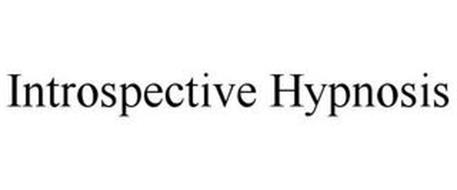 INTROSPECTIVE HYPNOSIS