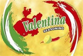 VALENTINA SEASONING