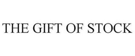 THE GIFT OF STOCK