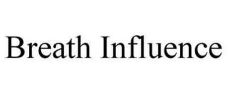 BREATH INFLUENCE