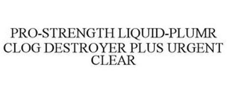 PRO-STRENGTH LIQUID-PLUMR CLOG DESTROYER PLUS URGENT CLEAR